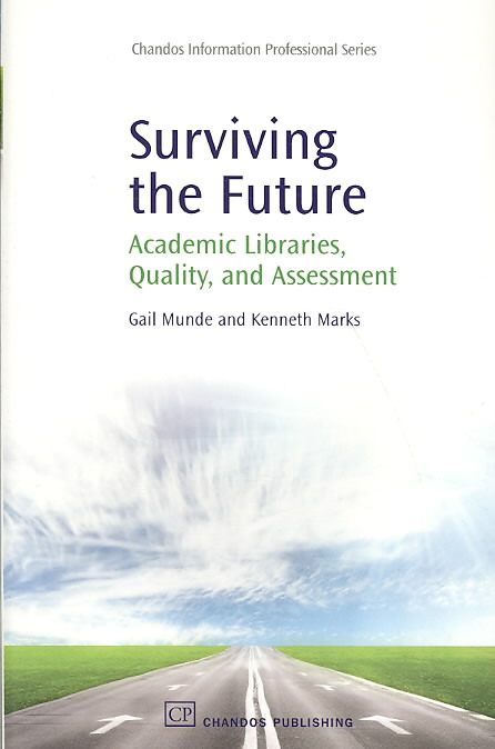 Surviving the Future By Munde, Gail/ Marks, Kenneth